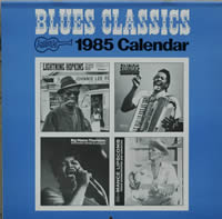 The 1985 Blues Classics Arhoolie Calendar by Michael Hyatt
