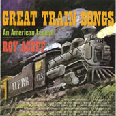 Roy Acuff's Great Train Songs CD